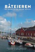 Båteieren. En guide til et bedre båtliv