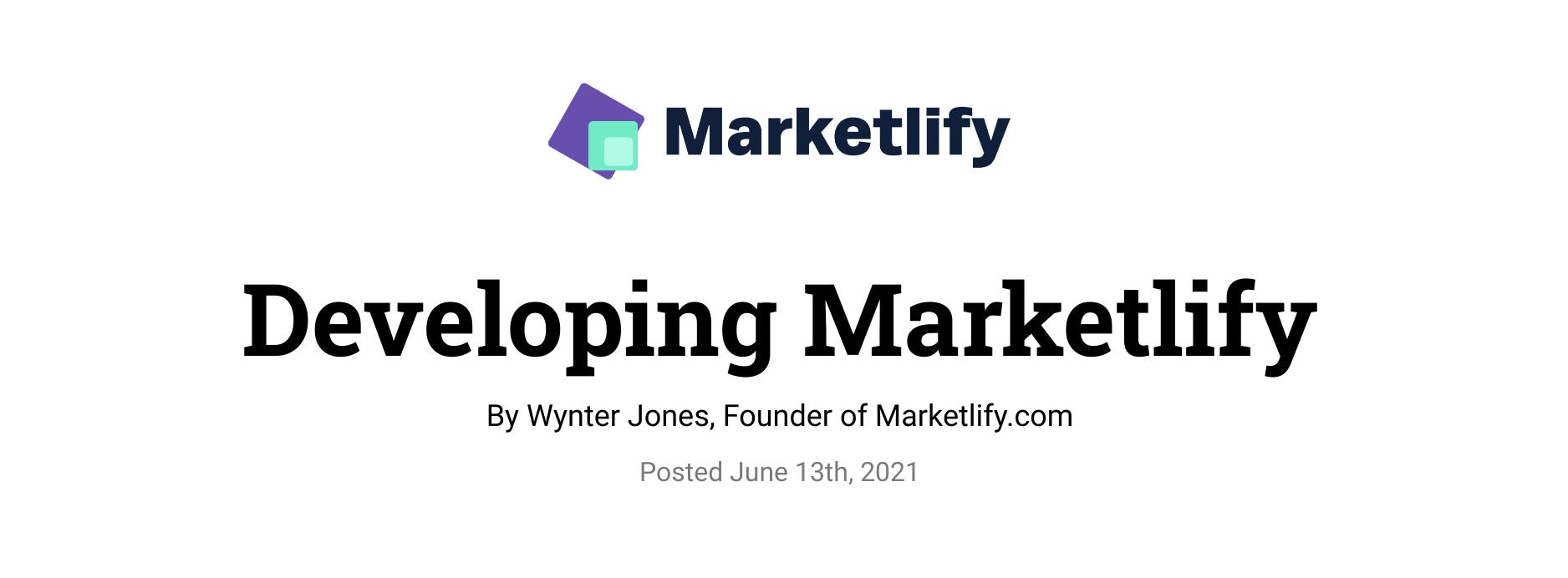 Developing Marketlify by Wynter Jones