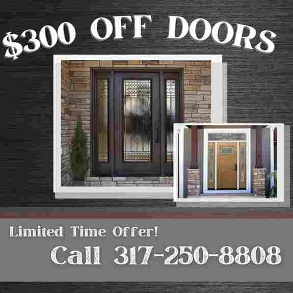ENTRYWAY DOORS AND PATIO DOORS $300 OFF! Top Tier Doors From Provia and Vi Win Tech. Always Professional Installation.