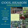 Bill Thorness - Cool Season Gardener