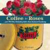 C.L. Fornari - Coffee for Roses