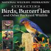 David Mizejewski - Attracting Birds, Butterflies
