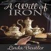 Linda Beutler - A Will of Iron