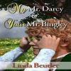 Linda Beutler - My Mr. Darcy
