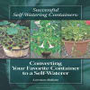 Lorraine Ballato - Self-watering Containers