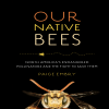 Paige Embry - Our Native Bees