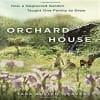 Tara Austen Weaver - Orchard House