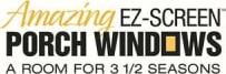 Amazing EZ Screen Porch Windows