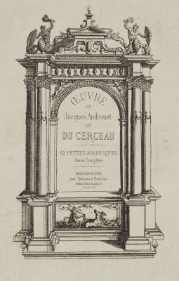 Oeuvre de Jacques Androuet dit Du Cerceau