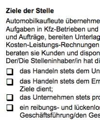 Diese Muster-Stellenbeschreibung für eine/n Automobilkaufmann/-frau ist ein Beispiel dafür, wie eine typische Interessenlage zwischen teilnehmenden Parteien umgesetzt werden kann.