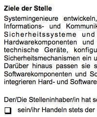 Die Stellenbeschreibung für eine/n Systemingenieur/in ist ein Beispiel dafür, wie eine typische Interessenlage zwischen teilnehmenden Parteien umgesetzt werden kann.