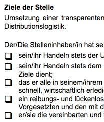 Die Arbeitsplatzbeschreibung für eine/n Lagerverwalter/in ist ein Beispiel dafür, wie eine typische Interessenlage zwischen teilnehmenden Parteien umgesetzt werden kann.