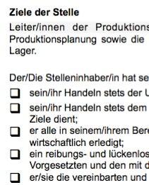 Die Arbeitsplatzbeschreibung für eine/n Leiter/in Produktionsplanung ist ein Beispiel dafür, wie eine typische Interessenlage zwischen teilnehmenden Parteien umgesetzt werden kann.