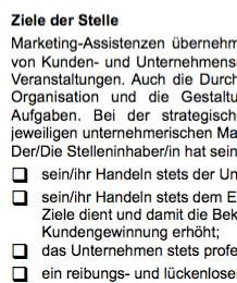 Die AGG-konforme Arbeitsplatzbeschreibung für eine Marketing-Assistenz ist ein Beispiel dafür, wie eine typische Interessenlage zwischen teilnehmenden Parteien umgesetzt werden kann.