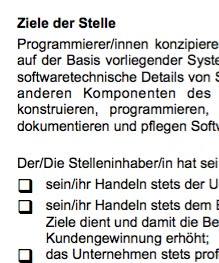 Die Arbeitsplatzbeschreibung für eine/n Programmierer/in ist ein Beispiel dafür, wie eine typische Interessenlage zwischen teilnehmenden Parteien umgesetzt werden kann.
