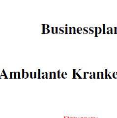 Mit dieser Vorlage können Sie einen Businessplan für eine Ambulante Pflege erstellen.