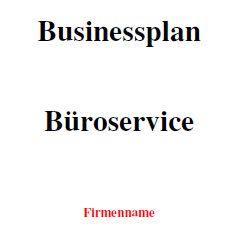 Mit dieser Vorlage können Sie einen Businessplan für einen Büroservice erstellen.