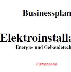 Mit dieser Vorlage können Sie einen Businessplan für eine Elektroinstallation (Energie- und Gebäudetechnik) erstellen.