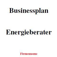 Mit dieser Vorlage können Sie einen Businessplan für Energieberatung erstellen.