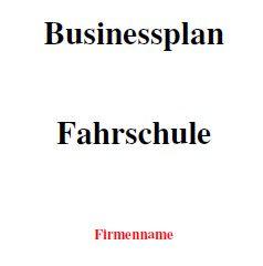 Mit dieser Vorlage können Sie einen Businessplan für eine Fahrschule erstellen.