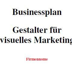 Mit dieser Vorlage können Sie einen Businessplan als Gestalter für visuelles Marketing erstellen.