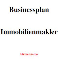 Mit dieser Vorlage können Sie einen Businessplan als Immobilienmakler erstellen.