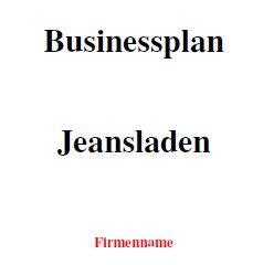 Mit dieser Vorlage können Sie einen Businessplan für einen Jeansladen erstellen.