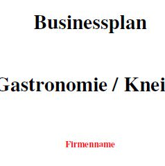 Mit dieser Vorlage können Sie einen Businessplan für eine Kneipe erstellen.