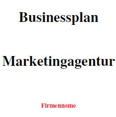 Mit dieser Vorlage können Sie einen Businessplan für eine Marketingagentur erstellen.