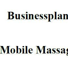 Mit dieser Vorlage können Sie einen Businessplan für eine Mobile Massage erstellen.
