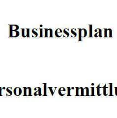 Mit dieser Vorlage können Sie einen Businessplan für eine Personalvermittlung erstellen.