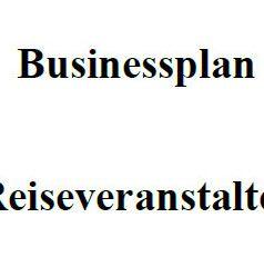 Mit dieser Vorlage können Sie einen Businessplan für Reiseveranstalter erstellen.
