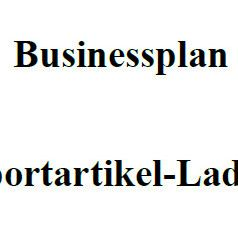 Mit dieser Vorlage können Sie einen Businessplan für einen Sportartikel-Laden erstellen.