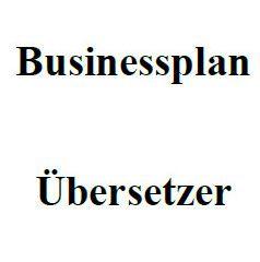 Mit dieser Vorlage können Sie einen Businessplan für Übersetzer erstellen.