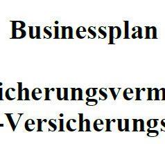 Mit dieser Vorlage können Sie einen Businessplan für Versicherungsvermittler erstellen.
