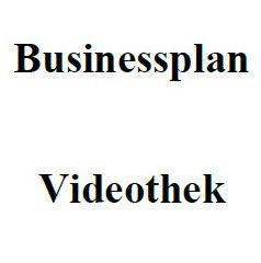 Mit dieser Vorlage können Sie einen Businessplan für eine Videothek erstellen.