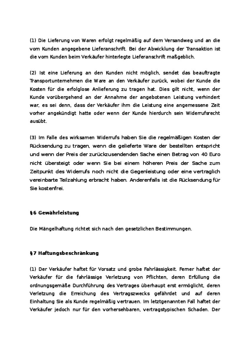 Die AGB beinhalten insgesamt 8 Paragraphen, welche sehr ausführlich ausgestaltet sind.