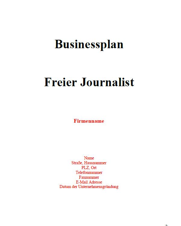 Mit dieser Vorlage können Sie einen Businessplan für einen freien Journalisten erstellen