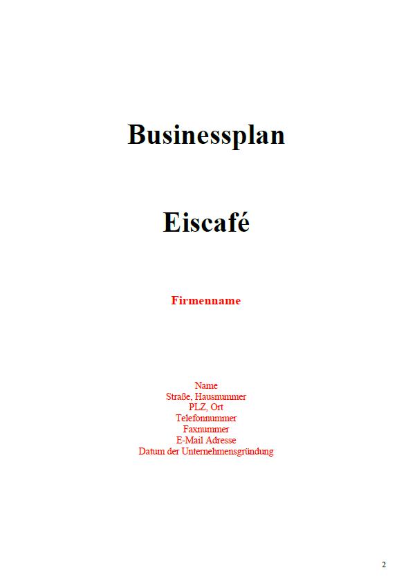 Mit dieser Vorlage können Sie einen Businessplan für einen Eiscafe-Gastronom erstellen