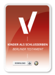 Kinder als Schlusserben Berliner Testament Muster