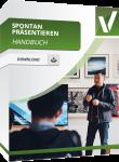 Spontan präsentieren Handbuch