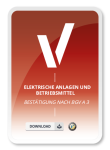 Produktbild für die Bestätigung von elektrischen Anlagen und Betriebsmitteln nach BGV A 3