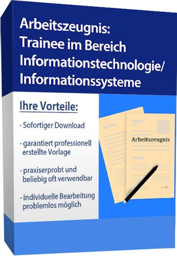 Arbeitszeugnis (gut) - Trainee im Bereich Informationstechnologie/Informationssysteme