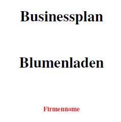 Businessplan - Blumenladen