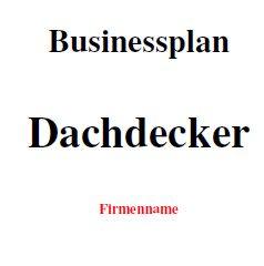Businessplan - Dachdecker