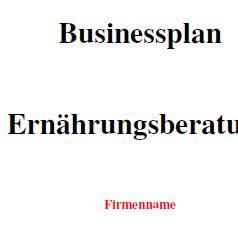 Businessplan - Ernährungsberatung