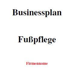 Businessplan - Fußpflege