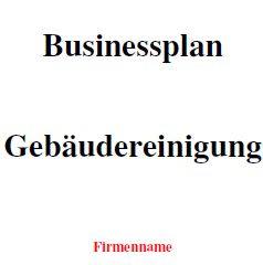 Businessplan - Gebäudereinigung