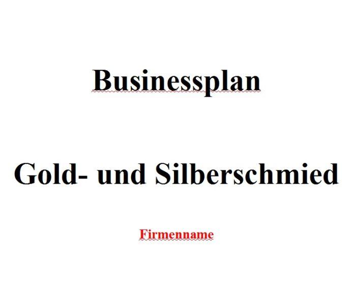 Businessplan - Gold- und Silberschmied