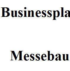Businessplan - Messebau